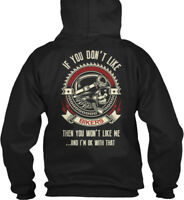 Biker - If You Don't Like Bikers Then Won't Me...and Gildan Hoodie Sweatshirt