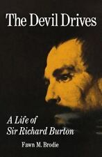 NEW Devil Drives: A Life of Sir Richard Burton by Fawn M. Brodie and Fawn Brodie