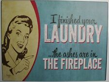 Iron Tin Metal Sign Home Kitchen Laundry finish fireplace Maytag Decor wall art