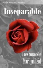 Inseparable by Marilyn Reid (2012, Paperback)