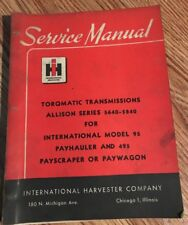 INTERNATIONAL 95 PAYHAULER AND 495 PAYSCRAPPER SERVICE MANUAL