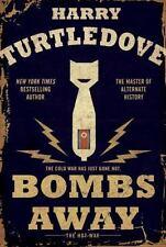Bombs Away : The Hot War  (ExLib) by Harry Turtledove