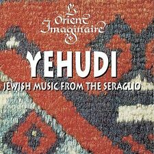 Yehudi: Jewish Music from the Seraglio by L'Orient Imaginaire NEW FACTORY SEALED