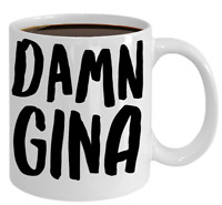 Damn Gina Funny Mug Sarcastic Gift For Friend Coworker Trendy Saying Coffee Cup