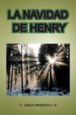 La Navidad de Henry by Mendieta A. Carlos (2008, Paperback)