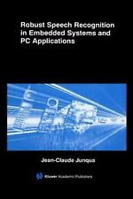 Robust Speech Recognition in Embedded Systems and PC Applications 563 by...