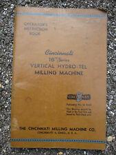 1945 Cincinnati Milling Machine Operators Instruction Book 16� Vertical Hydro-Te