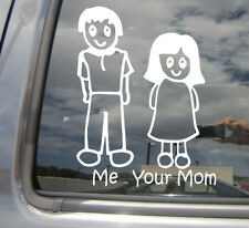 Me and Your Mom Stick Figure Family - Funny Car Window Vinyl Decal Sticker 02069
