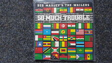 Bob Marley & the Wailers - So much trouble 7'' Single