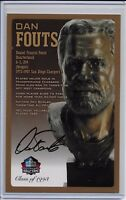 Dan Fouts Pro Football Hall of Fame Autographed Bronze Bust Card 100/150
