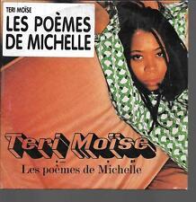 CD SINGLE 2 TITRES--TERI MOISE--LES POEMES DE MICHELLE--1996