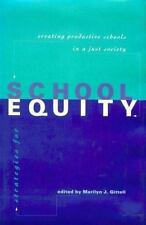 Strategies for School Equity: Creating Productive Schools in a Just Society