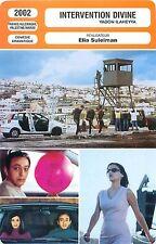 FICHE CINEMA FILM France-RFA-Palestine-Maroc INTERVENTION DIVINE Elia Suleiman