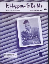 It Happens to Be Me 1954 Nat King Cole Sheet Music