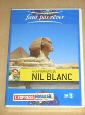 DVD / FAUT PAS REVER / A LA POURSUITE DU NIL BLANC / NEUF SOUS CELLO