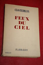 FEUX DU CIEL par CLOSTERMANN éd FLAMMARION 1951  PHOTOGRAPHIES
