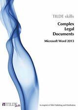 Complex Legal Documents : Microsoft Word 2013 by Tilde skills