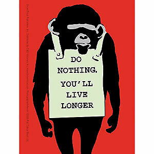 "BANKSY's GRAFFITI ""Do Nothing Monkey You'll Live Longer"" Vinyl STICKER 3.5"" x 5"""