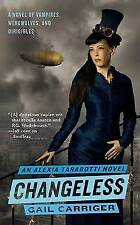 (Good)-Changeless: Book 2 of The Parasol Protectorate (Mass Market Paperback)-Ca