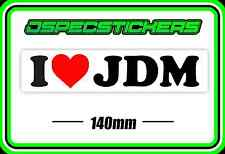 STICKER I LOVE JDM STICKER HOON DRIFT TURBO IMPORT JAPENESE CAR BUMPER STICKER