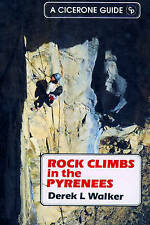 Rock Climbs in the Pyrenees: A Selection of Rock Routes on the Pic Du Midi d'Oss