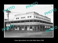 OLD LARGE HISTORIC PHOTO OF CAIRNS QUEENSLAND, VIEW OF THE HIDES HOTEL c1960