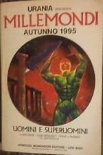 """URANIA MILLEMONDI AUTUNNO 1995 """" Uomini e superuomini """" Libro"""
