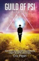 Guild of PSI: Psychic Abilities - the Link Between Paranormal and Spiritual R...
