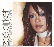 ZOE BIRKETT - Treat Me Like A Lady (UK 4 Trk Enh CD Single Pt 1)