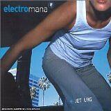ELECTRO MANA - Jet lag - CD Album
