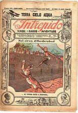 rivista L'INTREPIDO ANNO 1928 NUMERO 445