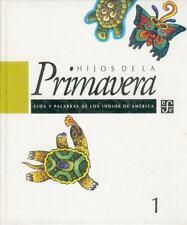 Hijos de la primavera (Seccion de Obras de Filosofia) (Spanish-ExLibrary