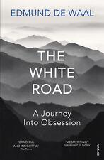 Edmund de Waal - The White Road: a pilgrimage of sorts (Paperback) 9780099575986