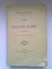 VIE de JEANNE d'ARC, Tome 1, Anatole France, 1927