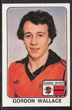 PANINI 1979 ADESIVO DI CALCIO-N. 472-GORDON Wallace-Dundee United