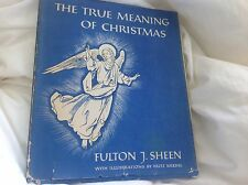 The True Meaning of Christmas Book Fulton J Sheen 1955 a Fritz Kredel