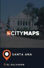 City Maps Santa Ana el Salvador by James McFee (2017, Paperback)