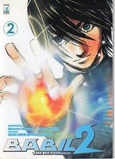 fumetto STAR COMICS - BABIL 2 THE RETURNER numero 2