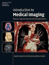 Cambridge Texts in Biomedical Engineering: Introduction to Medical Imaging :...