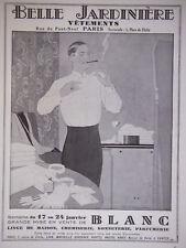 PUBLICITÉ DE PRESSE 1931 BELLE JARDINIERE MIDE EN VENTE DE BLANC - ADVERTISING