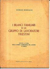mx 01 1946 - TRIESTE -BILANCI FAMILIARI IN UN GRUPPO DI LAVORATORI - Bonifacio