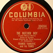 Frankie Yankovic Tony Cardoni The Butcher Boy 78 Shiny VG+ Novelty Plays Well