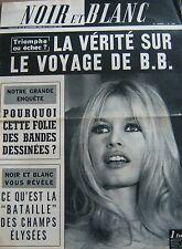 BRIGITTE BARDOT en COUVERTURE de NOIR et BLANC No 1087 DE 1966 VOYAGE AMÉRIQUE