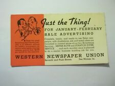 Old Advertising Blotter Just The Thing! Western Newspaper Union Des Moines Iowa