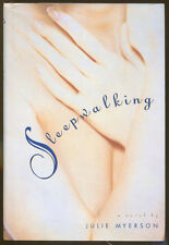 Sleepwalking by Julie Myerson-First American Edition/DJ-1995