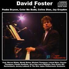 DAVID FOSTER @LIVE'94 CD !!Jay Graydon+Warren Wiebe+Peabo Bryson+Celine Dion AOR