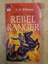REBEL RANGER by S E WHITMAN - BALLANTINE BOOKS 1957 - P/B - UK POST £3.25