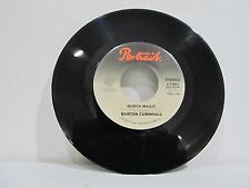 "45 RECORD 7""- BURTON CUMMINGS - BURCH MAGIC"