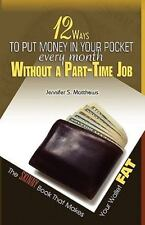 12 Ways to Put Money in Your Pocket Every Month Without a Part-Time Job, the...