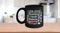 I love Robots Circuit Board Mug Black Coffee Cup Funny Gift for Robotics Coach